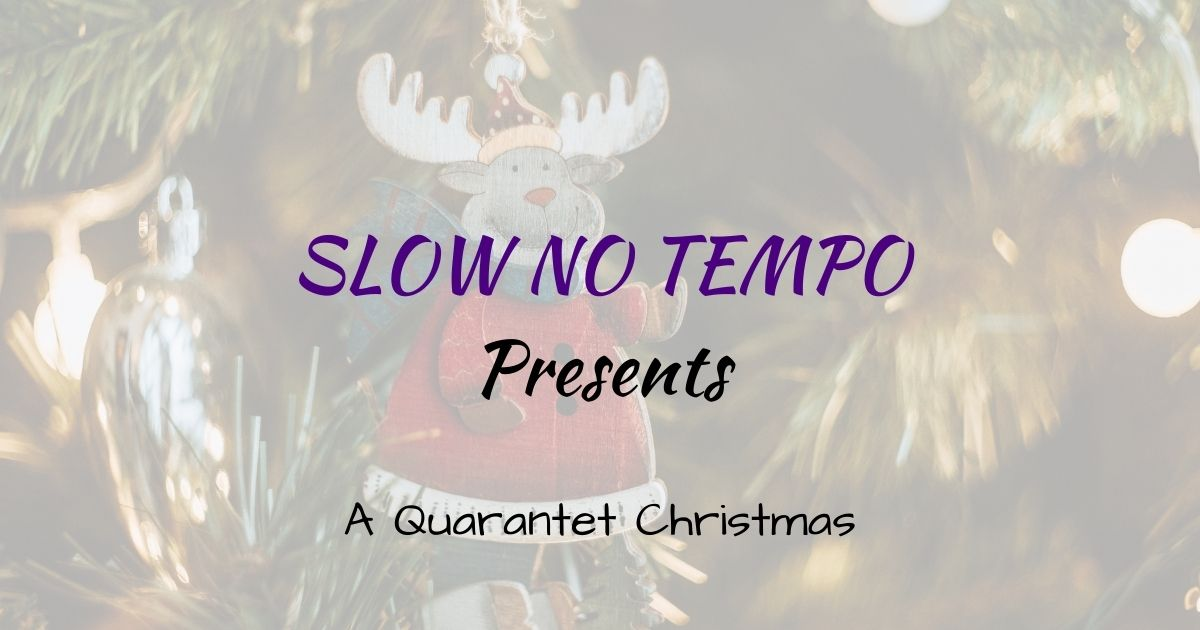 It's A Quarantet Christmas!